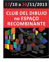 http://www.saladobradica.art.br/2013/11/abertura-do-club-del-dibujo-no-espaco.html