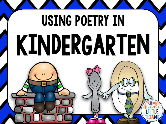 Using Poetry in Kindergarten: Why It's Awesome and How You Can Use it to Teach Everything
