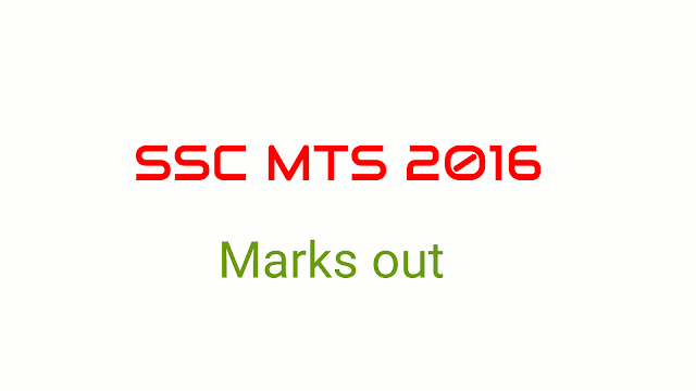 SSC MTS 2016 Marks out