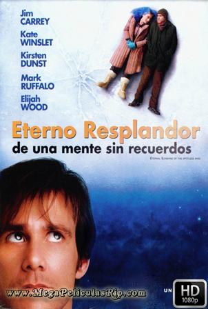 Eterno Resplandor De Una Mente Sin Recuerdos [1080p] [Latino-Ingles] [MEGA]