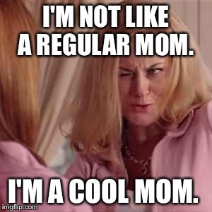 amy poehler mean girls cool mom