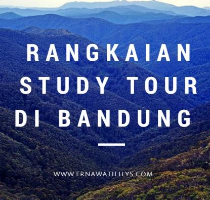 Rangkaian Study Tour Di Bandung