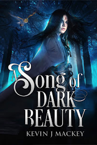 A Song of Dark Beauty