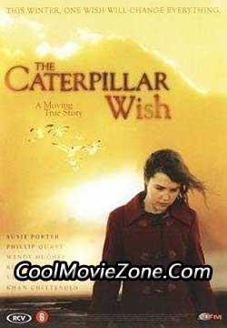 Caterpillar Wish (2006)