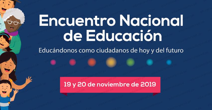 CNE: Más de 500 participantes de regiones se reunirán en Encuentro Nacional de Educación (19 y 20 Noviembre) www.cne.gob.pe