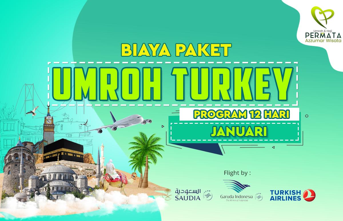 Promo Paket Umroh plus turki Biaya Murah Jadwal Bulan Januari Awal Tahun
