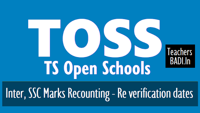 toss inter,ssc 2018 marks recounting and re verification dates,ts open schools,fee amount,fee payment schedule,supply of valued answer scripts photocopy