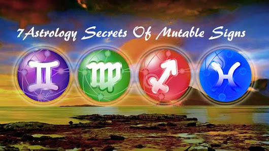 7 Astrology Secrets Of Mutable Signs