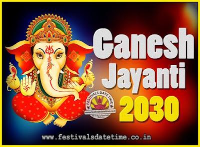 2030 Ganesh Jayanti Puja Date & Time, 2030 Ganesh Jayanti Calendar