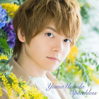 Yuuma Uchida「Speechless」Single - Kono Oto Tomare! ED