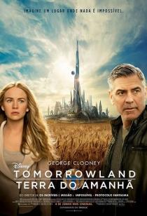 Tomorrowland – Um Lugar Onde Nada é Impossível  Dublado