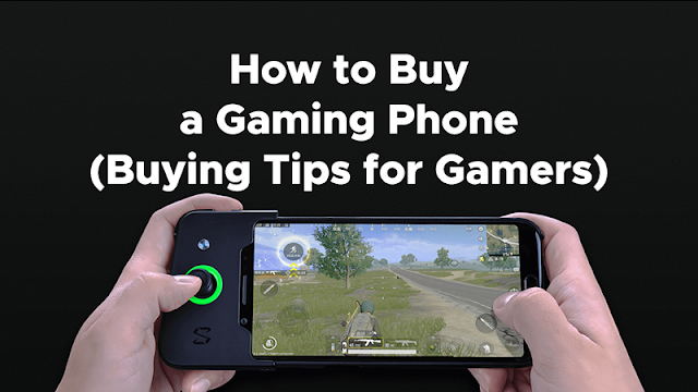 How to Buy a Gaming Phone (Buying Tips for Gamers