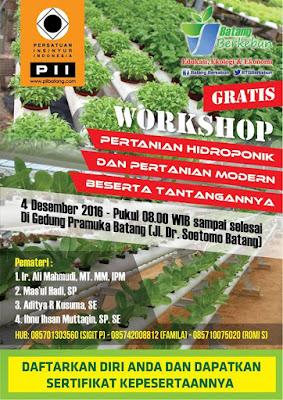Event Batang | 4 Desember 2016 | Workshop Pertanian Hidroponik dan Pertanian Modern Beserta Tantanganya