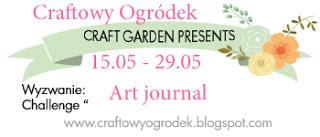 http://craftowyogrodek.blogspot.com/2016/05/wyzwanie-art-journal-forma-dowolna.html