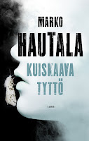 http://adelheid79.blogspot.fi/2016/09/kuiskaava-tytto-marko-hautala.html