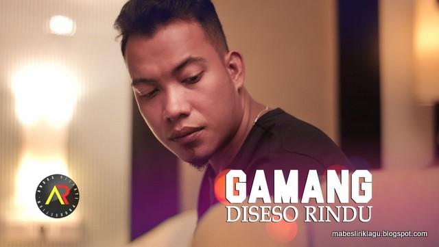 Lirik Lagu Minang Gamang Diseso Rindu