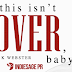 Release Blitz + Giveaway - This Isn't Over, Baby by K. Webster