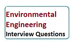 Interview Questions On Environmental Engineering