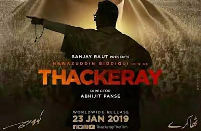 Thackeray Movie Free Download Filmyhit