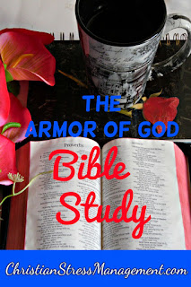 The armor of God Bible study which teaches you how to put on the armor of God