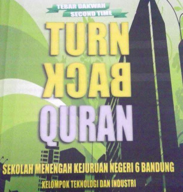 "Gagal Paham, anak Rohis SMKN 6 Bandung Bikin Acara ""Turn Back Quran"""