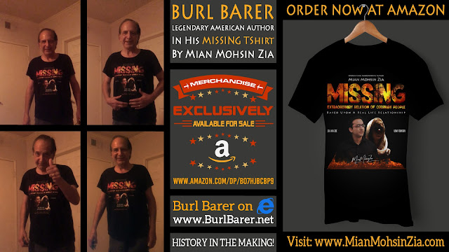 Burl Barer, Legendary American Author in his Branded MISSING TShirt by Mian Mohsin Zia