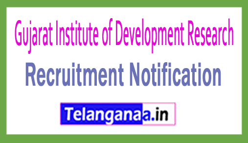 Gujarat Institute of Development Research GIDR Recruitment