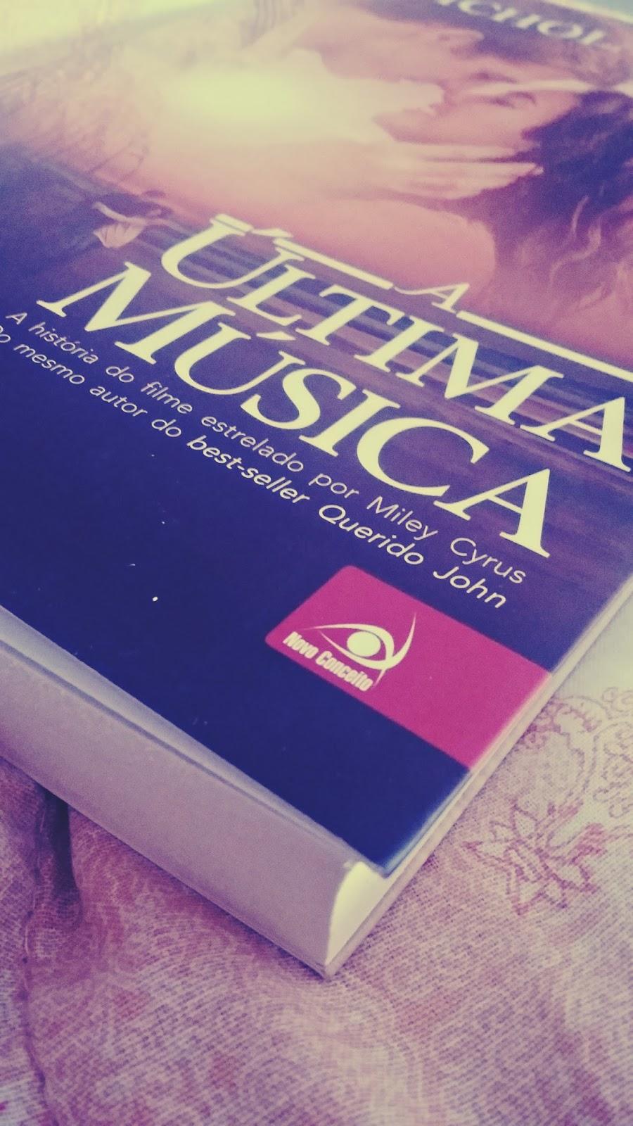 Resenha do livro A última música.
