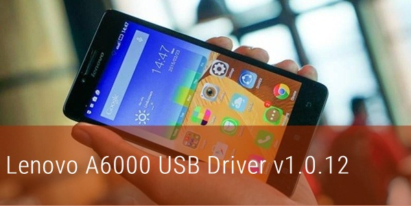 Download Lenovo A6000 USB Driver v1.0.12