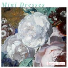 Mini Dresses - Heaven Sent 2019