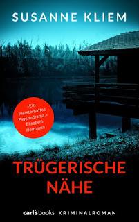 http://www.randomhouse.de/Paperback/Truegerische-Naehe/Susanne-Kliem/carl&39-s-books/e462010.rhd
