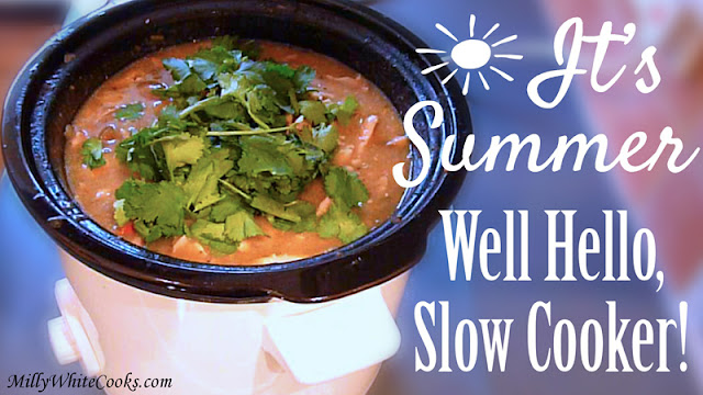It's Summer - Grab Your Slow Cooker for Great Low Fat Meals!