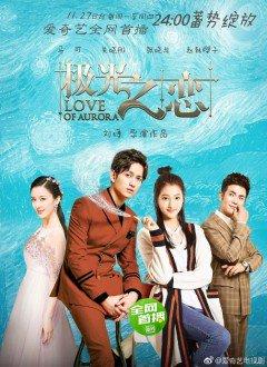 Phim Cực Quang Chi Luyến-Love of Aurora (2017)