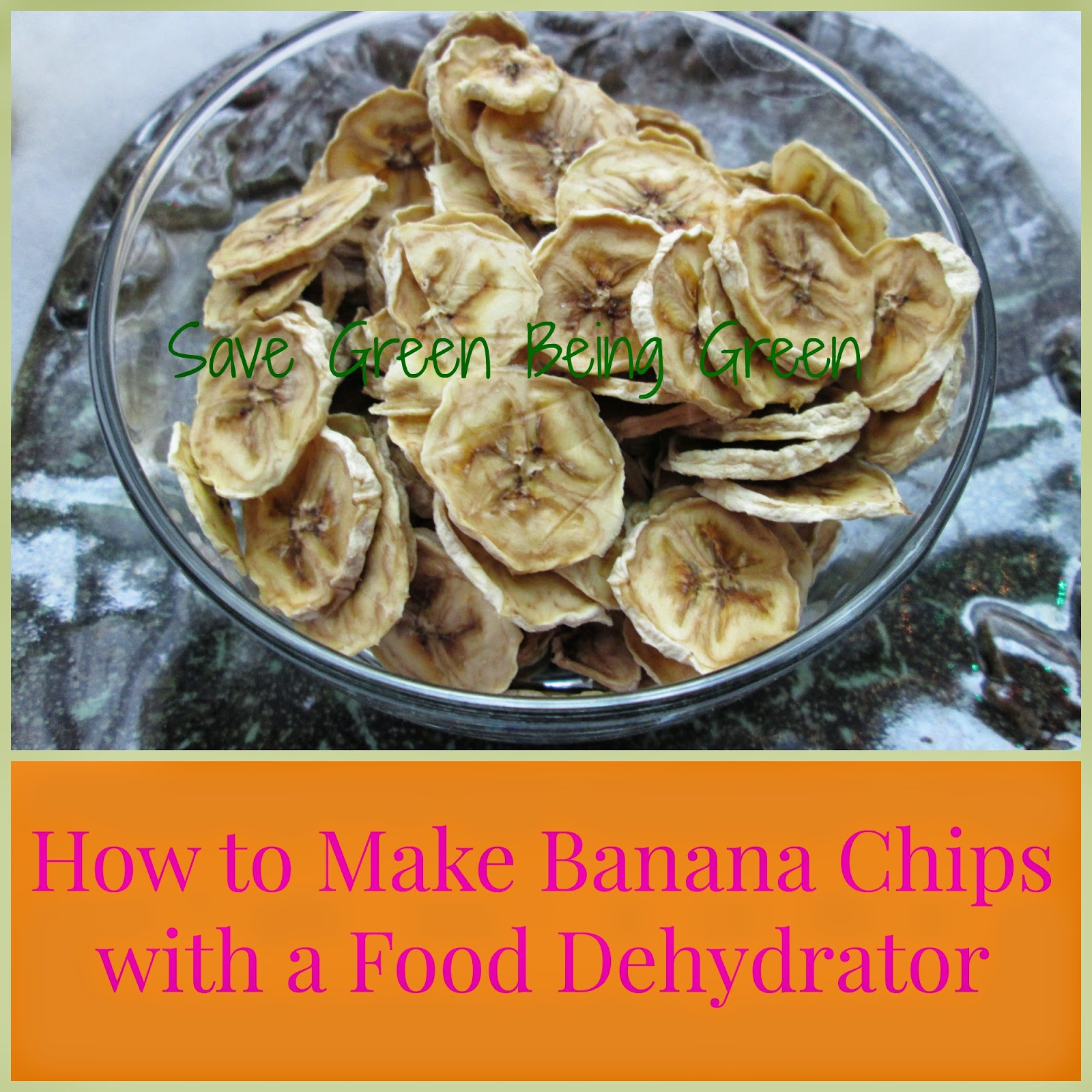 How To Make Banana Chips In A Food Dehydrator