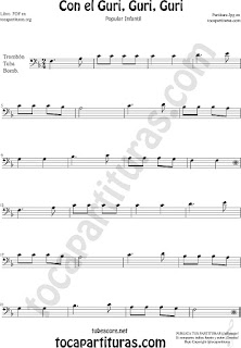 Trombone, Tube and Euphonium Sheet Music for Con el Guri Guri Guri Children Music Scores