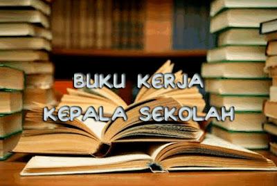Download Buku Kerja Kepala Sekolah (E-book) Beserta Administrasinya