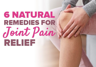 6 Natural Remedies for Joint Pain Relief