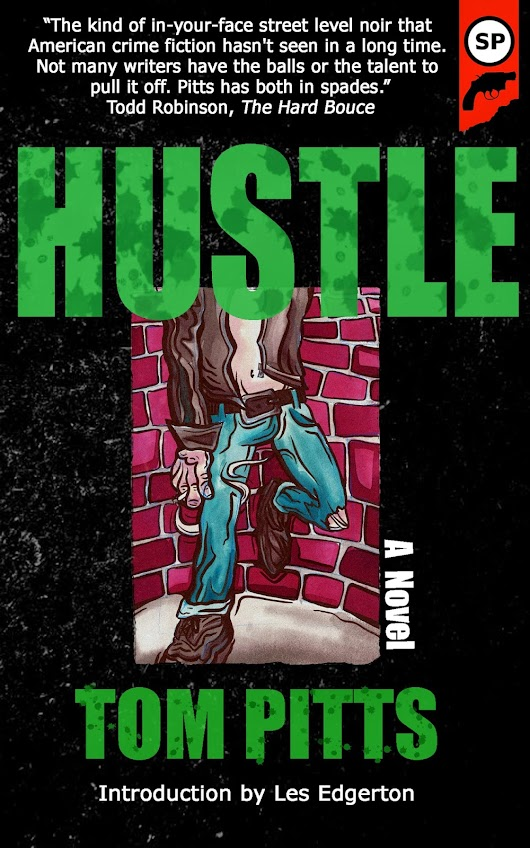Book Review : Tom Pitts - Hustle (2014)