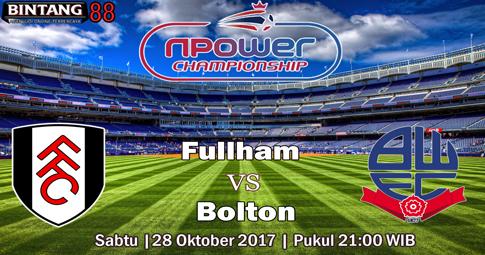 PREDIKSI SKOR Fullham vs Bolton   28 OKTOBER 2017