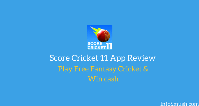 score cricket 11 app review