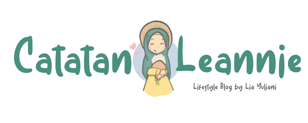 Catatan Leannie, A Lifestyle Blog by Lia Yuliani