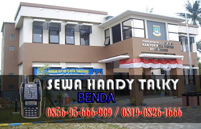 Pusat Sewa HT Benda  Pusat Rental Handy Talky Area Benda