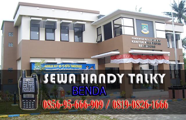 Pusat Sewa HT Benda  Pusat Rental Handy Talky Area Benda