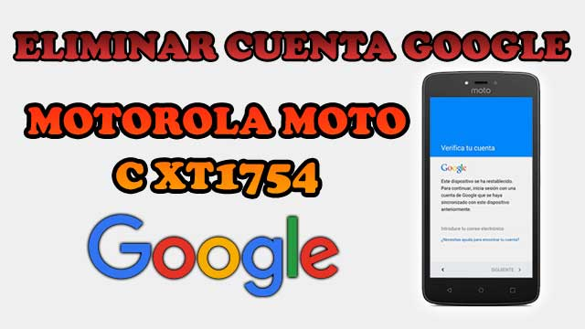 remover cuenta Google Motorola Moto C XT1754