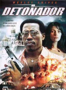 O Detonador – Dublado (2006)