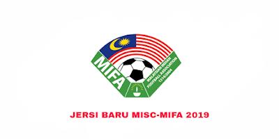 Gambar Rekaan dan Harga Jersi Baru MISC-MIFA 2019
