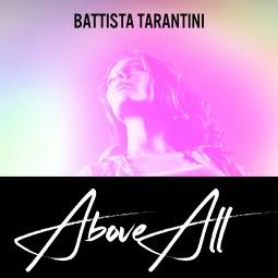 Above All, tome 1 : Embarquer de Battista Tarantini