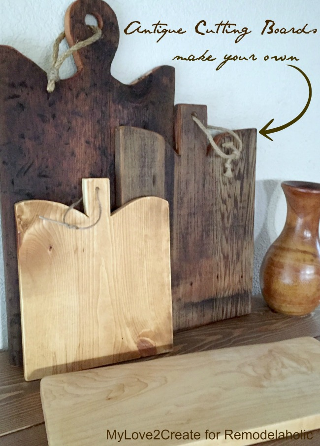 Make your own Antique Cutting Boards, MyLove2Create