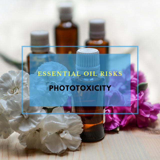 Essential Oil Risk: Phototoxicity