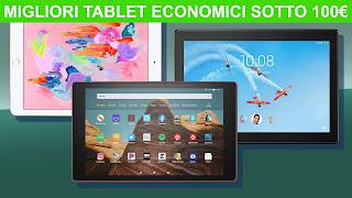 Migliori 8 tablet economici sotto i 100€